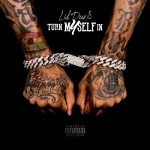 Lil Durk - Turn Myself In